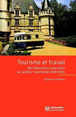 Téléchargez le livre :  Tourisme et travail