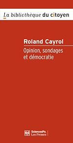 Télécharger le livre :  Opinion, sondages et démocratie