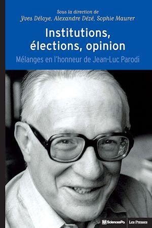 Téléchargez le livre :  Institutions, élections, opinion