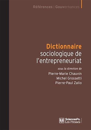 Téléchargez le livre :  Dictionnaire sociologique de l'entrepreneuriat