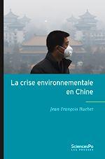 Télécharger cet ebook : La crise environnementale en Chine