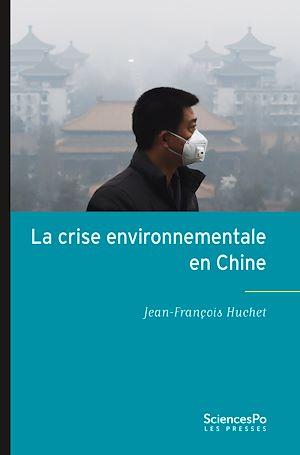 Téléchargez le livre :  La crise environnementale en Chine