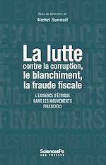 Télécharger le livre :  La lutte contre la corruption, le blanchiment, la fraude fiscale