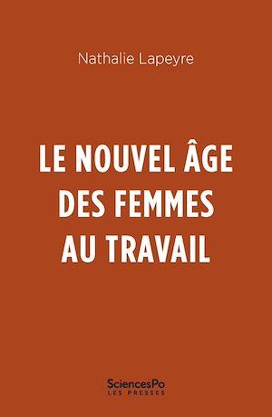 Téléchargez le livre :  Le nouvel âge des femmes au travail