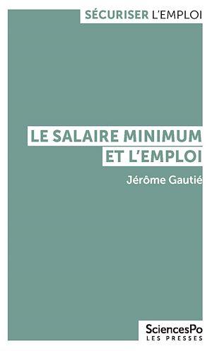 Téléchargez le livre :  Le salaire minimum et l'emploi