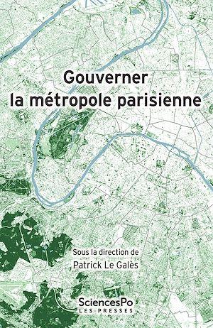 Téléchargez le livre :  Gouverner la métropole parisienne