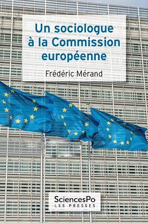 Téléchargez le livre :  Un sociologue à la commission européenne