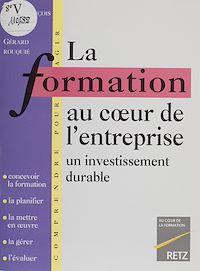 Télécharger le livre : La Formation au cœur de l'entreprise