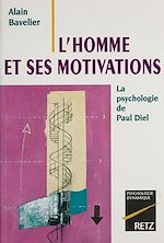 Télécharger cet ebook : L'Homme et ses motivations