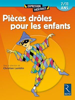 Téléchargez le livre :  Pièces drôles pour les enfants - Tome 1