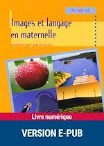 Télécharger le livre :  Images et langage en maternelle
