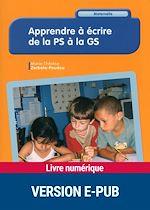 Télécharger cet ebook : Apprendre à écrire de la PS à la GS