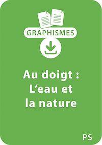 Télécharger le livre : Graphismes au doigt PS - L'eau et la nature