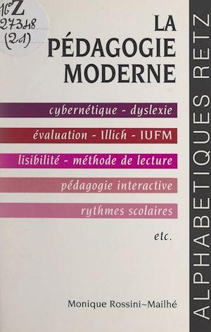Téléchargez le livre :  La pédagogie moderne