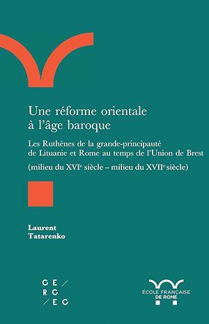Téléchargez le livre :  Une réforme orientale à l'âge baroque