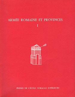 Téléchargez le livre numérique:  Armée romaine et provinces I