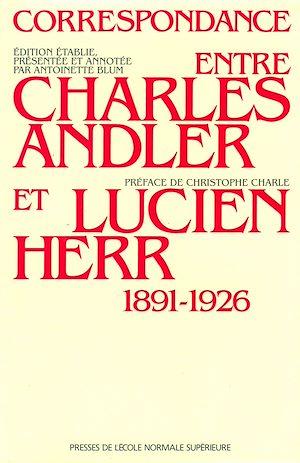 Téléchargez le livre :  Correspondance entre Charles Andler et Lucien Herr (1891-1926)