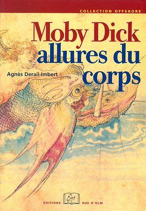 Téléchargez le livre :  Moby Dick. Allures du corps