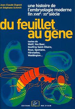 Téléchargez le livre numérique:  Du feuillet au gène. Une histoire de l'embryologie moderne