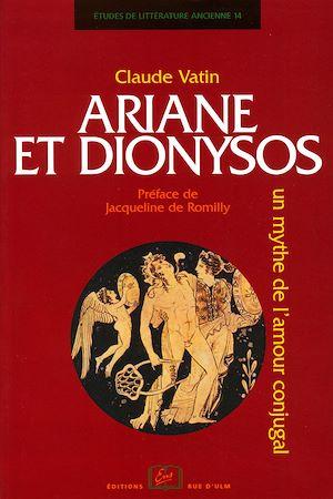 Téléchargez le livre :  Ariane et Dyonisos, un mythe de l'amour conjugal