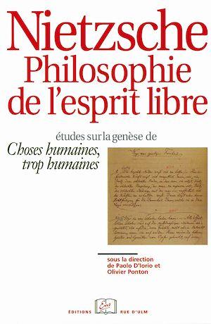 Téléchargez le livre :  Nietzsche. Philosophie de l'esprit libre