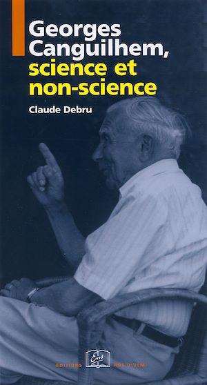 Téléchargez le livre :  Georges Canguilhem, science et non-science