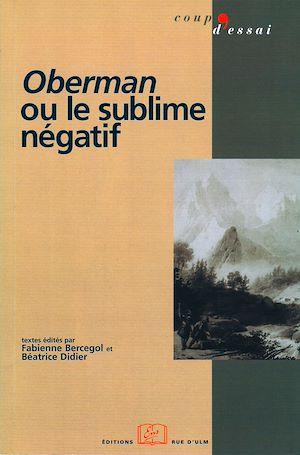Téléchargez le livre :  Oberman ou le sublime négatif
