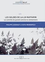 Télécharger le livre :  Les soldes de la loi Raffarin : le contrôle du grand commerce alimentaire