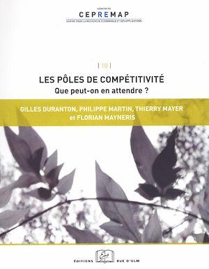 Téléchargez le livre :  Les pôles de compétitivité : que peut-on en attendre ?