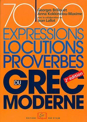 Téléchargez le livre :  7000 expressions, locutions, proverbes de grec moderne - 2e édition