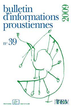 Téléchargez le livre numérique:  Bulletin d'informations proustiennes n° 39