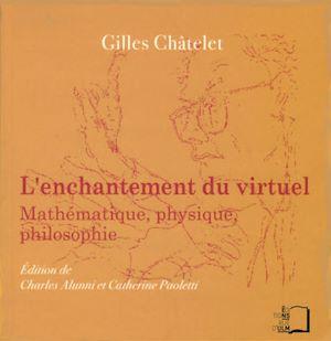 Téléchargez le livre :  L'Enchantement du virtuel - Mathématique, physique, philosophie