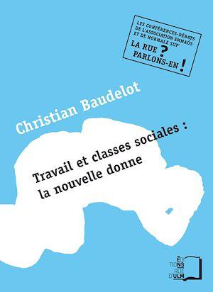 Téléchargez le livre :  Travail et classes sociales : la nouvelle donne