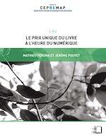 Télécharger cet ebook : Le Prix unique du livre à l'heure du numérique