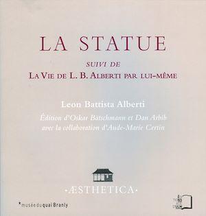 Téléchargez le livre :  La Statue - suivi de La Vie de L. B. Alberti par lui-même