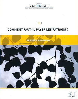 Téléchargez le livre :  Comment faut-il payer les patrons ?