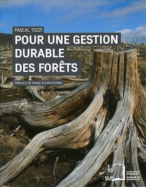 Téléchargez le livre :  Pour une gestion durable des forêts