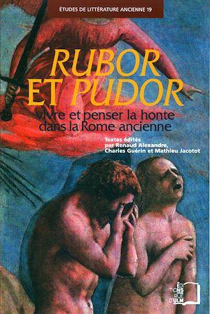 Téléchargez le livre :  Rubor et Pudor - Vivre et penser la honte dans la Rome ancienne