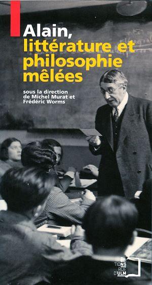 Téléchargez le livre :  Alain, littérature et philosophies mêlées