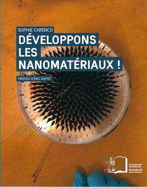 Téléchargez le livre :  Développons les nanomatériaux !