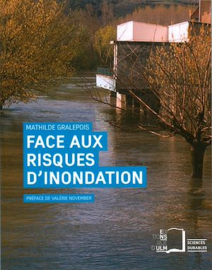 Téléchargez le livre :  Face aux risques d'inondation