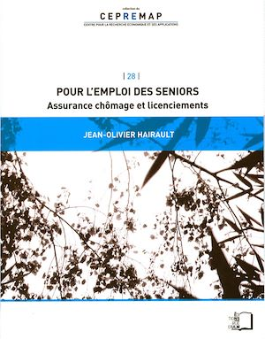 Téléchargez le livre :  Pour l'emploi des seniors - Assurance chômage et licenciements