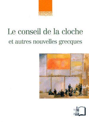 Téléchargez le livre :  Le Conseil de la cloche - et autres nouvelles grecques