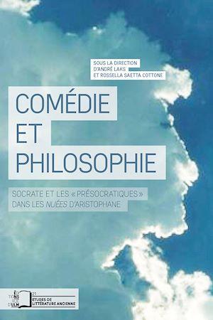 """Téléchargez le livre :  Comédie et philosophie - Socrate et les """"Présocratiques"""" dans les Nuées d'Aristophane"""