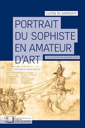 Téléchargez le livre :  Portrait du sophiste en amateur d'art