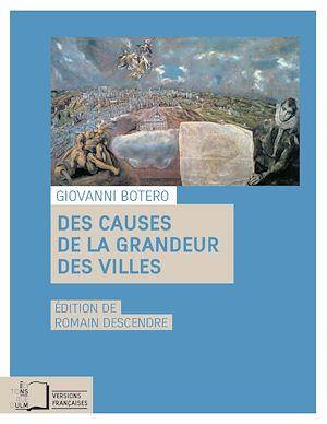 Téléchargez le livre :  Des causes de la grandeur des villes