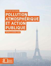 Télécharger le livre : Pollution atmosphérique et action publique