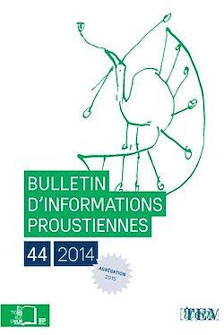 Téléchargez le livre numérique:  Bulletin d'informations proustiennes n°44 - 2014
