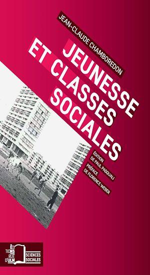 Téléchargez le livre :  Jeunesse et classes sociales