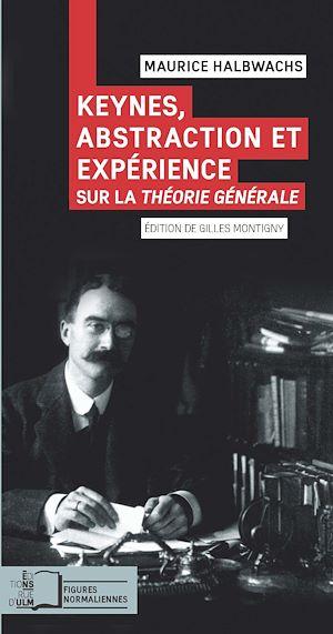 Téléchargez le livre :  Keynes, abstraction et expérience